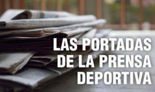 Portadas del día de la prensa deportiva Lunes 18 de noviembre