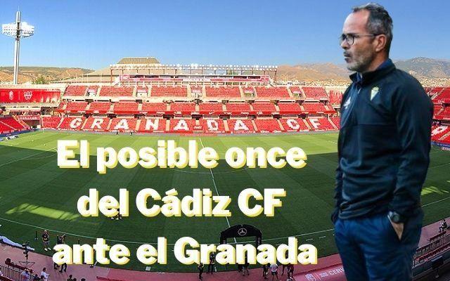 El posible once del Cádiz en Granada